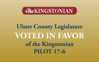 Ulster County Legislature VOTED IN FAVOR of the Kingstonian PILOT 17-6